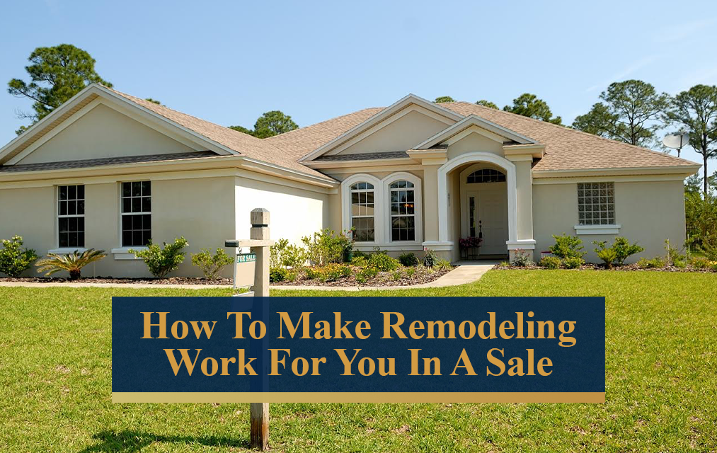 How to Get the Most Money out of Remodeling Your Home
