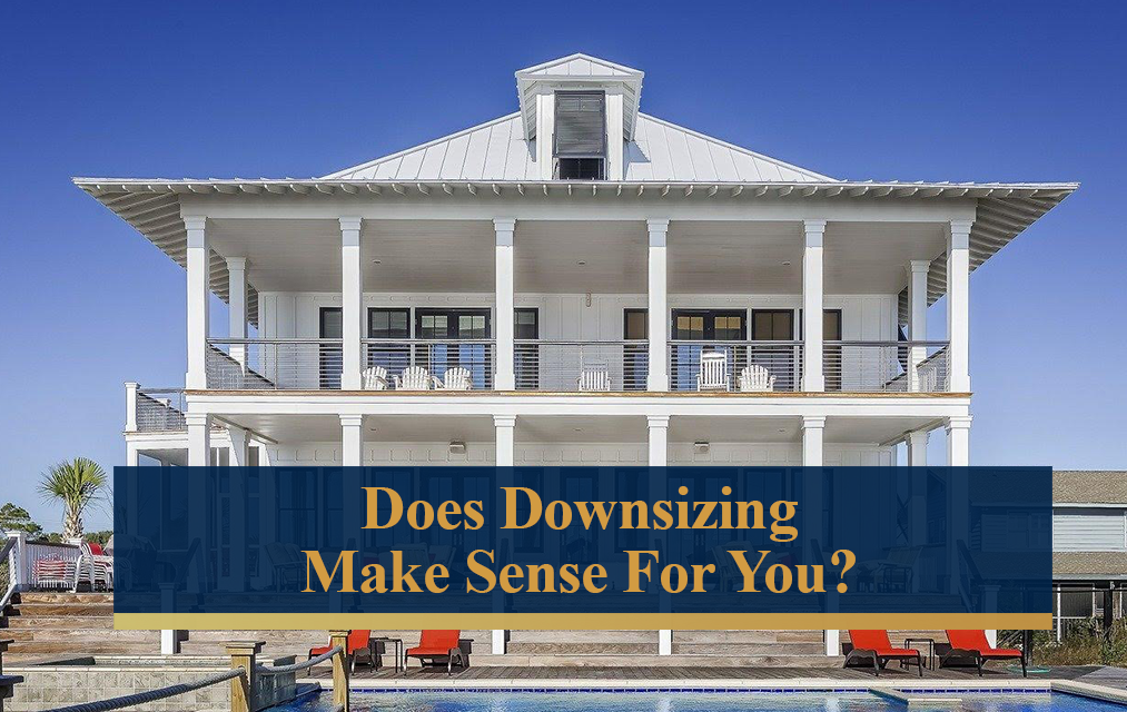 Does downsizing make sense for you?