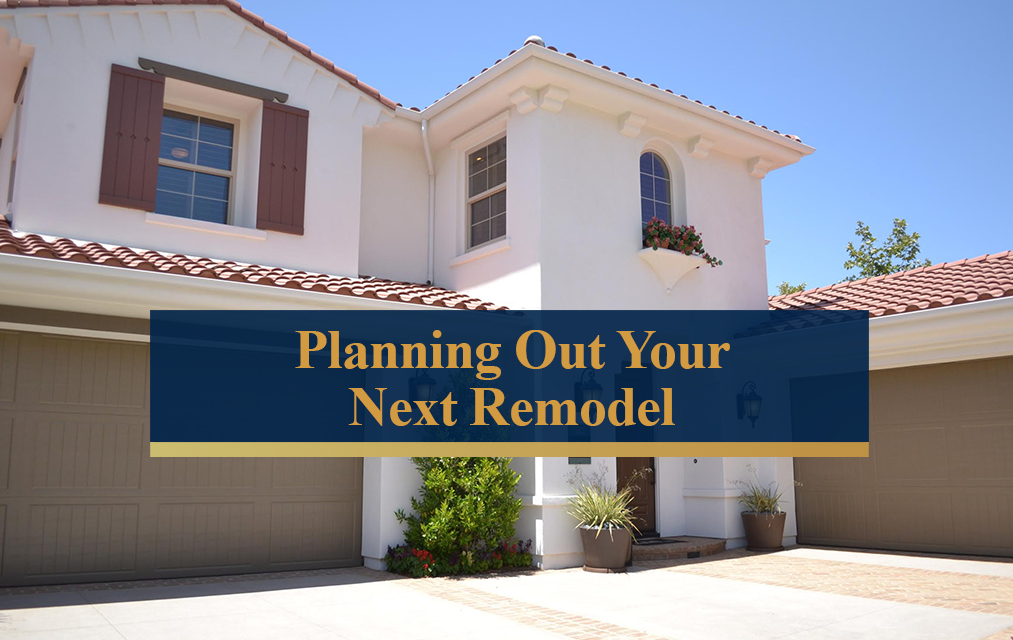 Planning out your next remodel