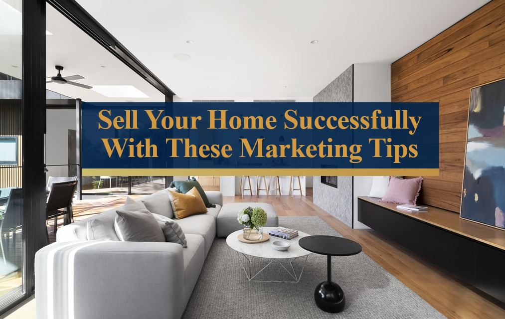 Marketing Tips for a Successful Home Sale