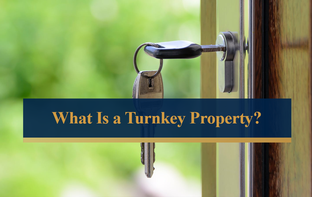 What is a Turnkey Property?